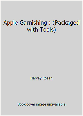 £3 • Buy Apple Garnishing : (Packaged With Tools) By Harvey Rosen