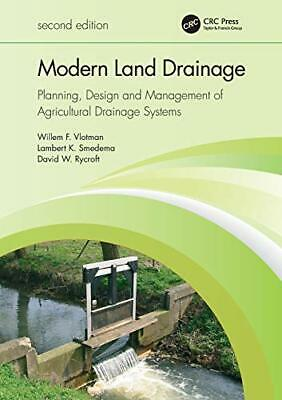 Modern Land Drainage: Planning, Design And Management Of A... By Vlotman, Willem • 51.49£