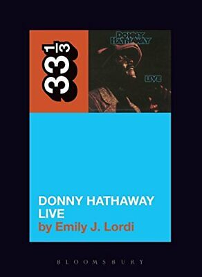 Donny Hathaway's Donny Hathaway Live (33 1/3) By Emily J. Lordi Book The Cheap • 11.79£