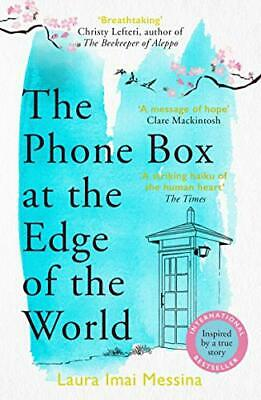 £7.88 • Buy The Phone Box At The Edge Of The World: A Moving Story Of Grief Love And Hope Fo