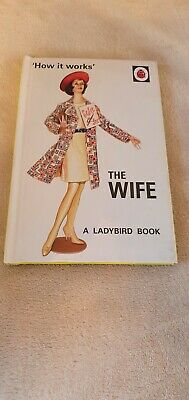 How It Works: The Wife (Ladybird Books For Grown-Ups) By Jason Hazeley, Joel Mo • 0.99£