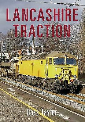 Amberley Publishing - Lancashire Traction - Ross Taylor - 96 Pages. • 9.90£