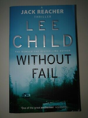 Without Fail: (Jack Reacher 6) By Lee Child (Paperback, 2003) • 0.99£