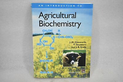 $119.99 • Buy An Introduction To Agricultural Biochemistry By J.m Chesworth, T. Stuchbury & J.