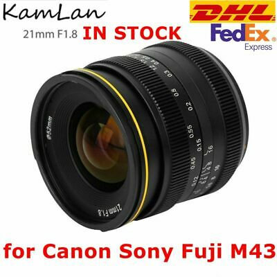 $148 • Buy DHL KamLan 21mm F1.8 Wide Angle Fixed Focus Lens For Canon Sony Fuji M43 Camera