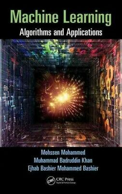 Machine Learning : Algorithms And Applications, Hardcover By Mohammed, Mohsse... • 67.72£