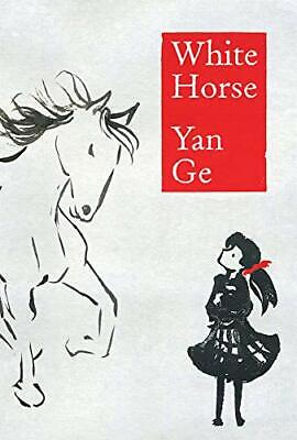 £7.19 • Buy White Horse By Yan Ge Book The Cheap Fast Free Post New Book