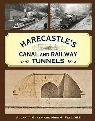 Harecastle's Canal And Railway Tunnels By Baker, Allan C. Book The Cheap Fast • 32.99£