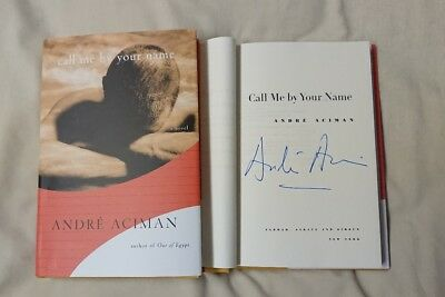 AU262.37 • Buy Signed Book Call Me By Your Name André Aciman HC DJ Novel Andre CMBYN Movie Rare