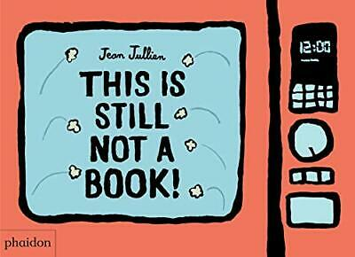 £10.49 • Buy This Is Still Not A Book By Jullien, Jean Book The Cheap Fast Free Post New Book