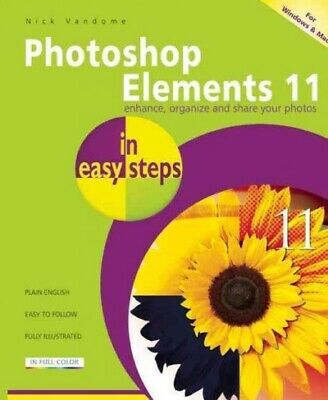 £10.59 • Buy Photoshop Elements 11 In Easy Steps, Paperback By Vandome, Nick, Like New Use...