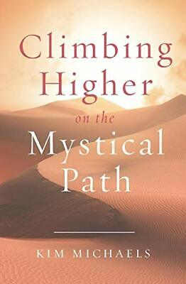 £17.19 • Buy Climbing Higher On The Mystical Path By Michaels, Kim Book The Cheap Fast Free