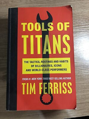 AU21 • Buy Tools Of Titans: The Tactics, Routines, And Habits Of Billionaires...Tim Ferriss