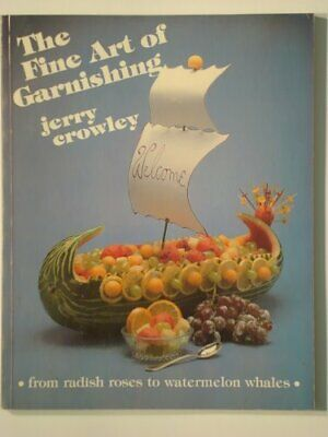 £3.61 • Buy Fine Art Of Garnishing (Book And 5 Tools), Crowley, Gerald, Used; Good Book