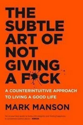 AU15 • Buy The Subtle Art Of Not Giving A F*ck: A Counterintuitive Approach To Living A...