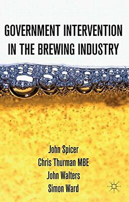 £54.89 • Buy Intervention In The Modern UK Brewing Industry By Spicer, J. Book The Cheap Fast