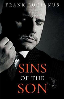 £14.19 • Buy Sins Of The Son (1) (Frank Lucianus Mafia) By Lucianus, Frank Book The Cheap New
