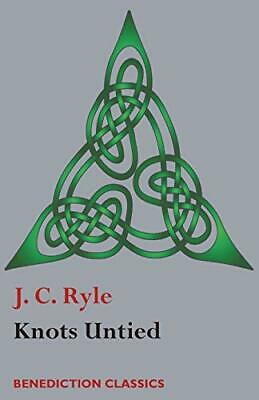£12.19 • Buy Knots Untied: Being Plain Statements On Disputed Points In Rel... By Ryle, J. C.