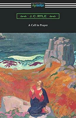 £6.69 • Buy A Call To Prayer By Ryle, J. C. Book The Cheap Fast Free Post New Book