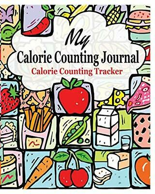 £10.69 • Buy My Calorie Counting Journal: Calorie Counting Tracker By James, Peter Book The