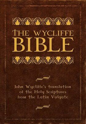 £33.59 • Buy The Wycliffe Bible: John Wycliffe's Translation Of The Holy Scriptures From The