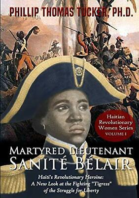 £12.59 • Buy Martyred Lieutenant Sanite Belair By Tucker, Phillip Thomas Book The Cheap Fast