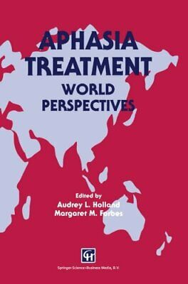 £69.39 • Buy Aphasia Treatment: World Perspectives By Forbes, Audrey Book The Cheap Fast Free