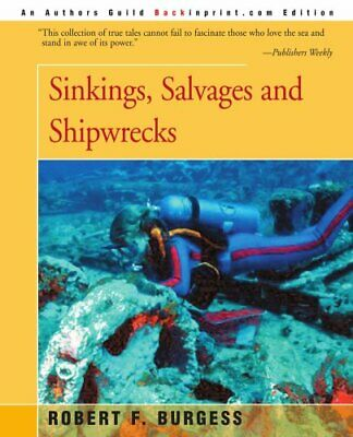 £12.59 • Buy Sinkings, Salvages And Shipwrecks By Burgess, Robert Book The Cheap Fast Free