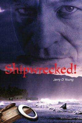 £12.79 • Buy Shipwrecked! By Young, Jerry Book The Cheap Fast Free Post New Book