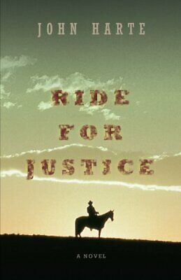 £8.59 • Buy RIDE FOR JUSTICE By Harte, John Book The Cheap Fast Free Post New Book