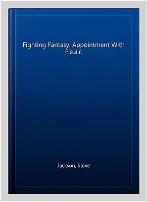 AU15.61 • Buy Fighting Fantasy: Appointment With F.e.a.r., Paperback By Jackson, Steve, Bra...