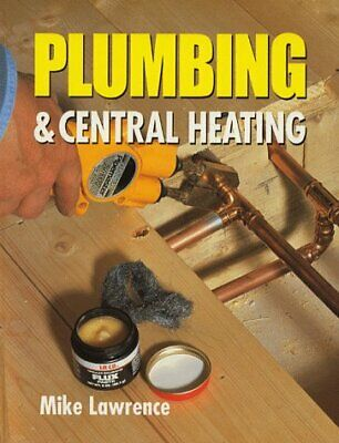 £11.54 • Buy Plumbing & Central Heating By Mike Lawrence New Book