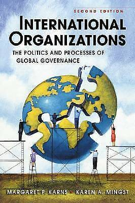 International Organizations: The Politics And Processes Of Global Governance By • 2.99£