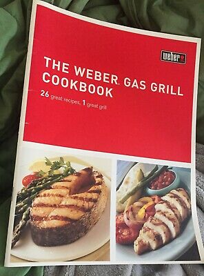 $ CDN9.09 • Buy THE WEBER GAS GRILL COOKBOOK 26 Great Recipes & Grilling Guide : Illus. Booklet