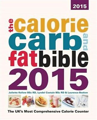 £24.73 • Buy Calorie, Carb And Fat Bible : The Uk's Most Comprehensive Calorie Counter, Pa...