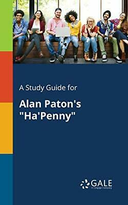 £8.99 • Buy A Study Guide For Alan Paton's  Ha'Penny  By Gale, Cengage Learning Book The New