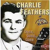 £8.99 • Buy Charlie Feathers - Gone Gone Gone - Charlie Feathers CD FREE POST