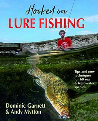£20.20 • Buy Hooked On Lure Fishing By Dominic Garnett Andy Mytton New Book