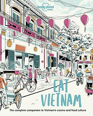 £10.49 • Buy Eat Vietnam (Lonely Planet Food) By Food, Lonely Planet Book The Cheap Fast Free