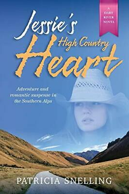 £9.19 • Buy JESSIE'S HIGH COUNTRY HEART (2) (Dart River) By Snelling, Patricia Book The New