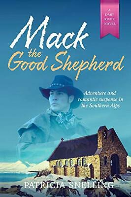 £9.19 • Buy MACK THE GOOD SHEPHERD (3) (Dart River) By Snelling, Patricia Book The Cheap New