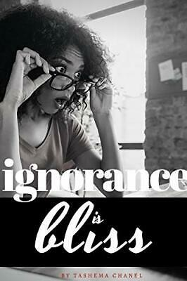£17.19 • Buy Ignorance Is Bliss By Chanel, Tashema Book The Cheap Fast Free Post New Book