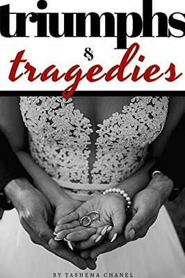 £16.79 • Buy Triumphs & Tragedies By Chanel, Tashema Book The Cheap Fast Free Post New Book