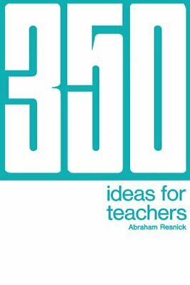 £13.49 • Buy 350 Ideas For Teachers By Resnick, Abraham Book The Cheap Fast Free Post New