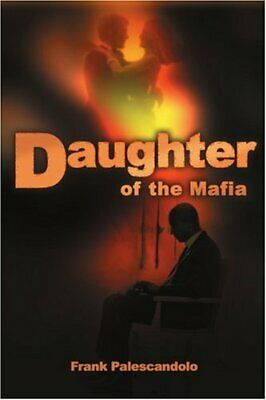 £12.29 • Buy Daughter Of The Mafia By Palescandolo, Frank Book The Cheap Fast Free Post New