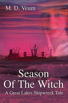 £17.99 • Buy Season Of The Witch: A Great Lakes Shipwreck Tale By Veum, Mark Book The Cheap