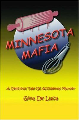 £15.29 • Buy Minnesota Mafia: A Delicious Tale Of Accidental Murder By Deluca, Gina Book The