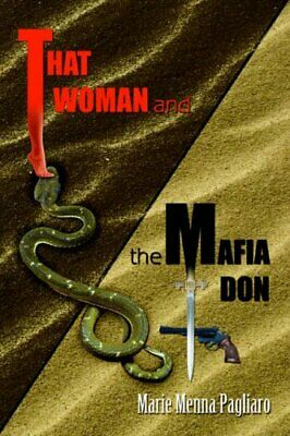 £18.99 • Buy That Woman And The Mafia Don By Pagliaro, Marie Book The Cheap Fast Free Post