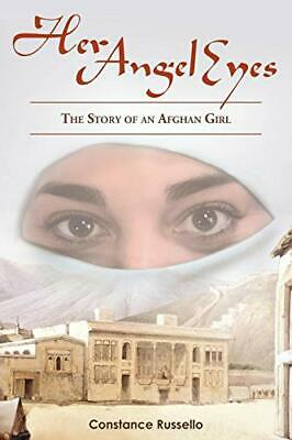 £11.99 • Buy Her Angel Eyes: The Story Of An Afghan Girl By Russello, Constance Book The New