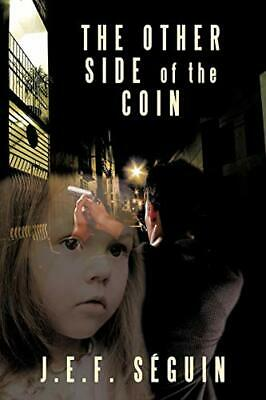 £9.59 • Buy The Other Side Of The Coin By Sguin, J.E.F. Book The Cheap Fast Free Post New